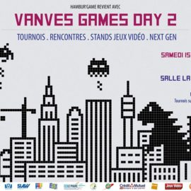 VANVES GAMES DAY – 2e Edition